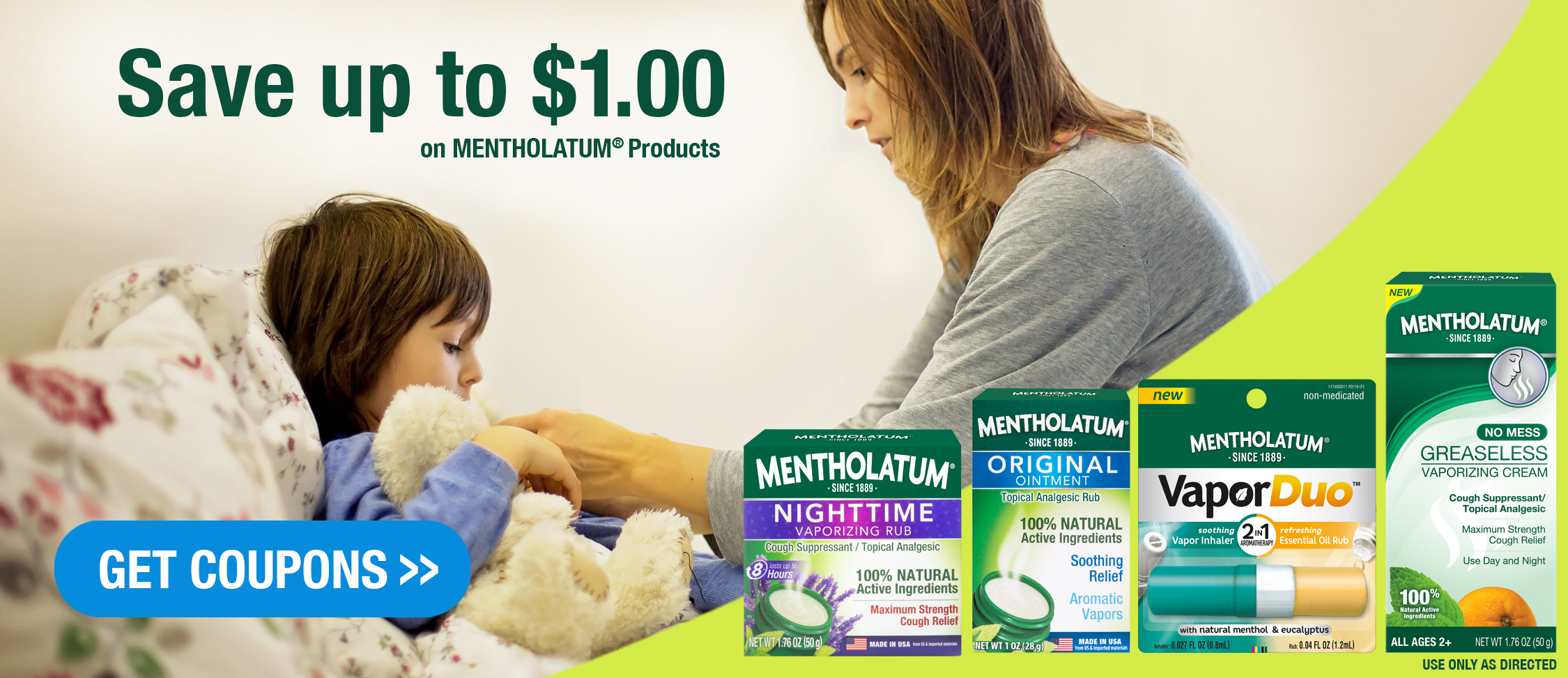 Save $1 off Mentholatum Products